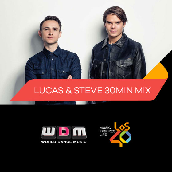 World Dance Music - Lucas & Steve 30min Mix