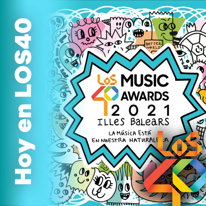 Las entradas de LOS40 Music Awards 2021 Illes Balears – Noticias del 27 de octubre de 2021